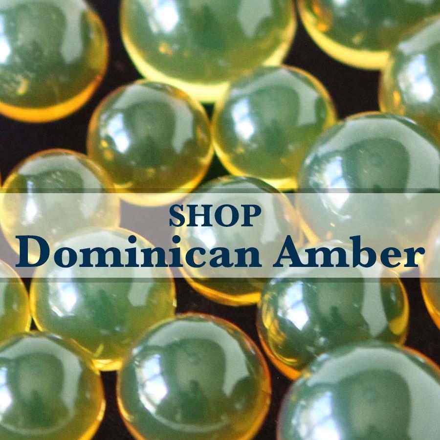 SHOP DOMINICAN AMBER